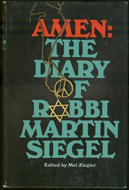 AMEN The Diary of Rabbi Martin Siegel, Siegel, Martin