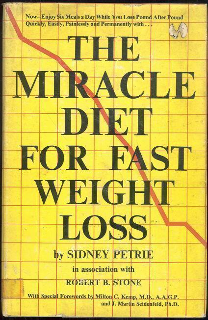 MIRACLE DIET FOR FAST WEIGHT LOSS, Petrie, Sidney