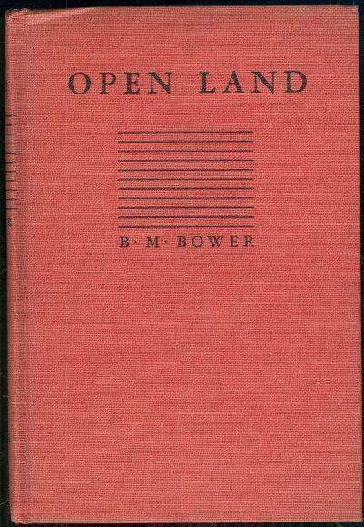 OPEN LAND, Bower, B. M.