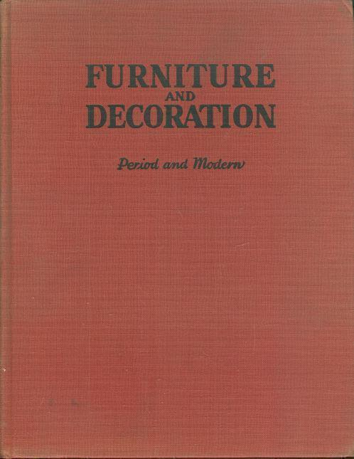 BOOK OF FURNITURE AND DECORATION Period and Modern, Aronson, Joseph