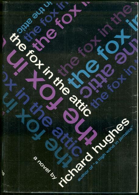 FOX IN THE ATTIC, Hughes, Richard