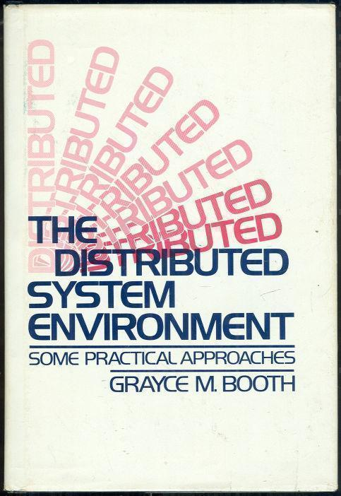 Image for DISTRIBUTED SYSTEM ENVIRONMENT Some Practical Approaches