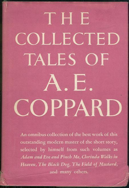 COLLECTED TALES OF A. E. COPPARD, Coppard, A. E.