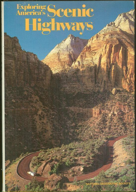 EXPLORING AMERICA'S SCENIC HIGHWAYS, National Geographic Society