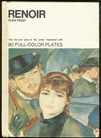 Image for RENOIR The Life and Work of the Artist Illustrated with 80 Full Color Plates