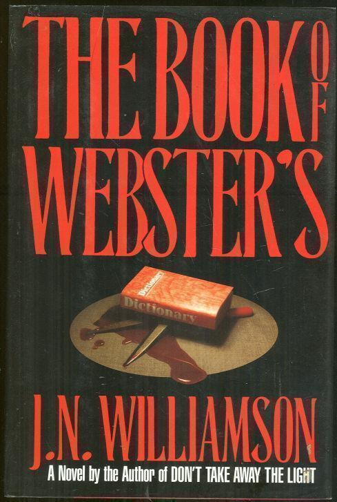 BOOK OF WEBSTER'S, Williamson, J. N.