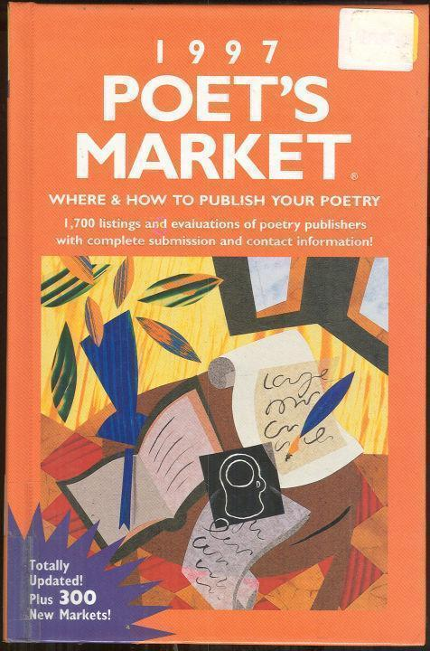 1997 POET'S MARKET Where and How to Publish Your Poetry, Martin, Christine editor