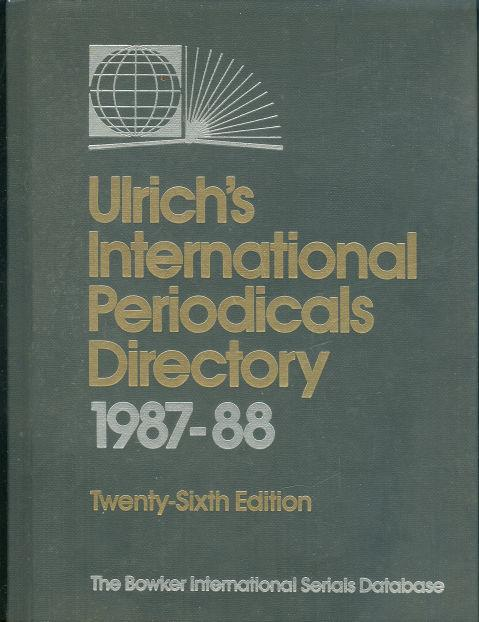 Image for ULRICH'S INTERNATIONAL PERIODICAL DIRECTORY 1987-88 Volume 1 A-L