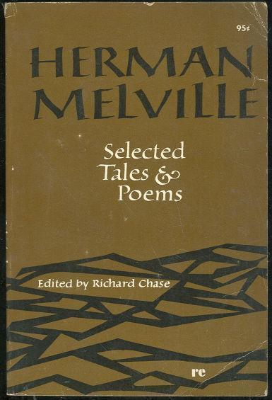 SELECTED TALES AND POEMS, Melville, Herman