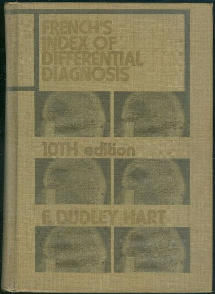 FRENCH'S INDEX OF DIFFERENTIAL DIAGNOSIS, Hart, F. Dudley