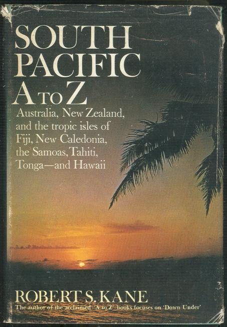 SOUTH PACIFIC A TO Z, Kane, Robert