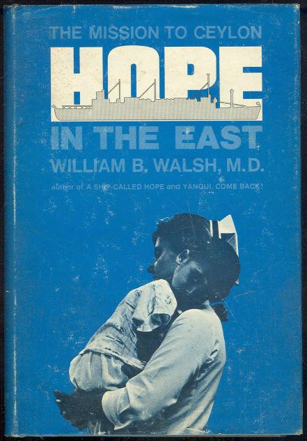 HOPE IN THE EAST The Mission to Ceylon, Walsh, William