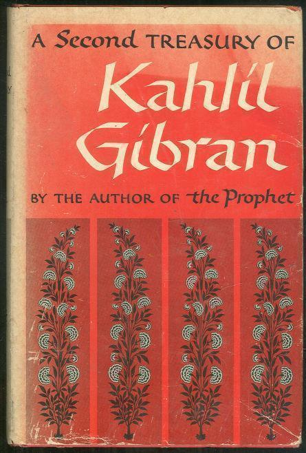 SECOND TREASURY OF KAHLIL GIBRAN, Gibran, Kahil