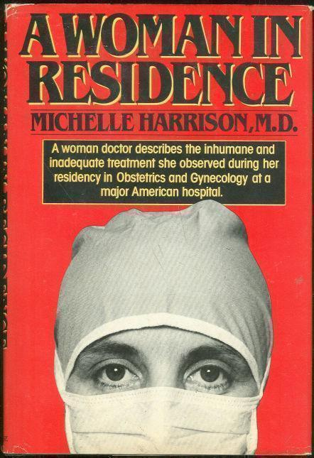 WOMAN IN RESIDENCE, Harrison, Michelle