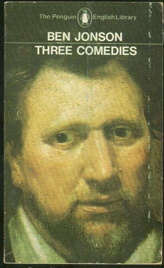 THREE COMEDIES, Jonson, Ben