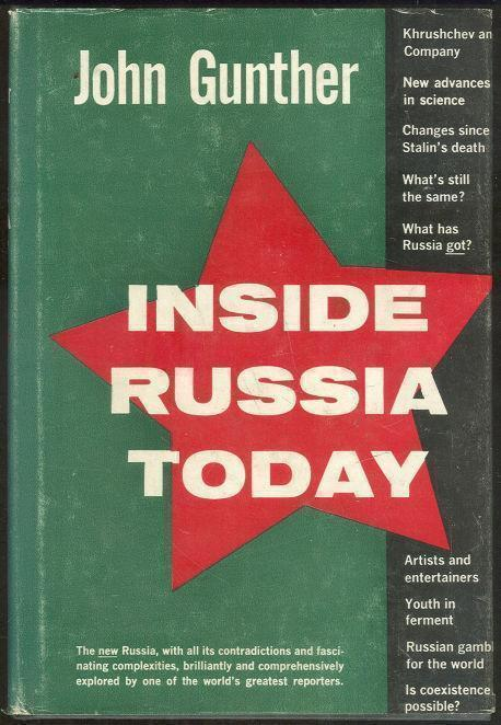 INSIDE RUSSIA TODAY, Gunther, John
