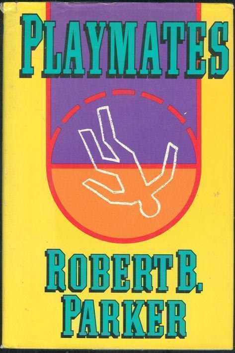 PLAYMATES, Parker, Robert