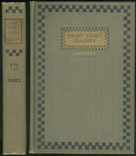 SHORT STORY CLASSICS American, Patten, William editor