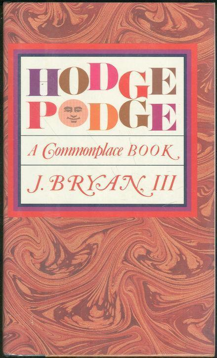 HODGEPODGE A Commonplace Book, Ryan, J. B.