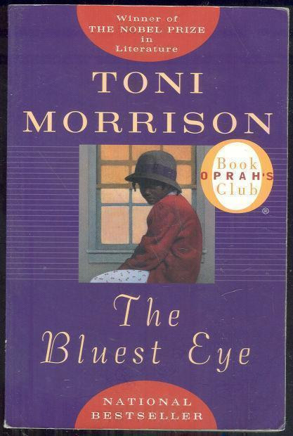 BLUEST EYE, Morrison, Toni