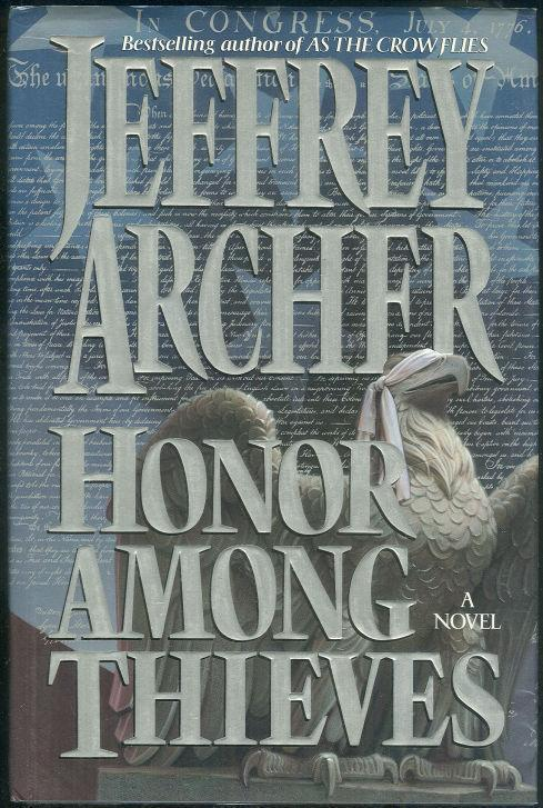 HONOR AMONG THIEVES, Archer, Jeffrey