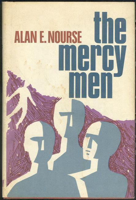 MERCY MEN, Nourse, Alan