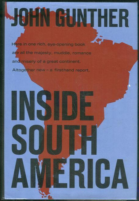 INSIDE SOUTH AMERICA, Gunther, John