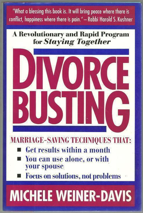 DIVORCE BUSTING A Revolutionary and Rapid Program for Staying Together, Weiner-Davis, Michele