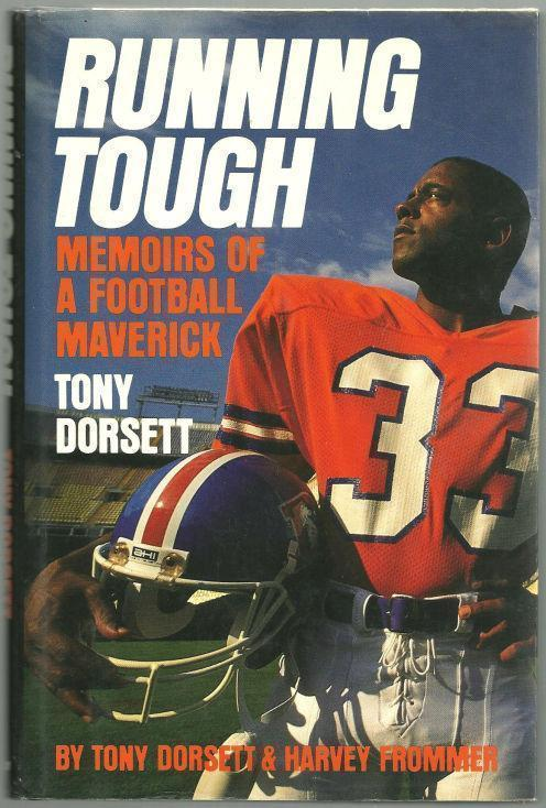 RUNNING TOUGH Memoirs of a Football Maverick, Dorsett, Tony