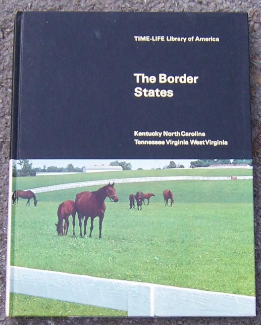 Image for BORDER STATES Kentucky, North Carolina, Tennessee, Virginia, West Virginia
