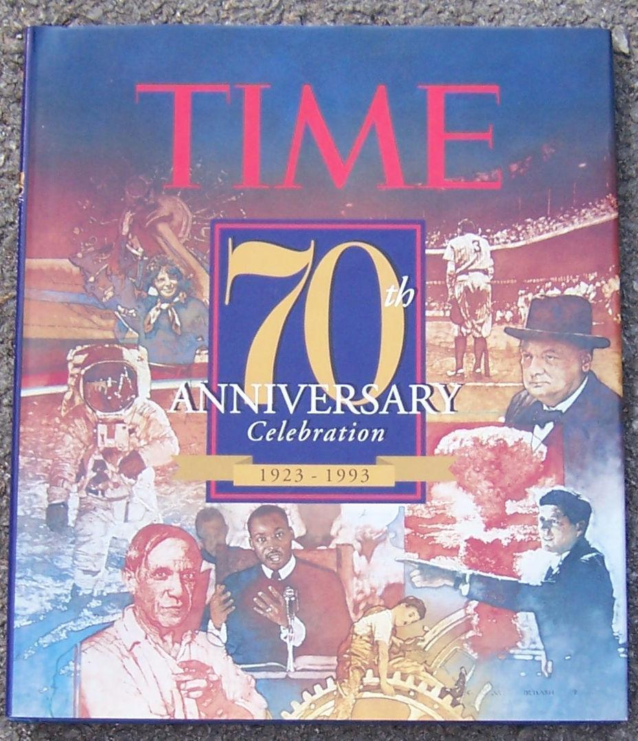 TIME: 70TH ANNIVERSARY CELEBRATION : 1923-1993, Knauer, Kelly editor