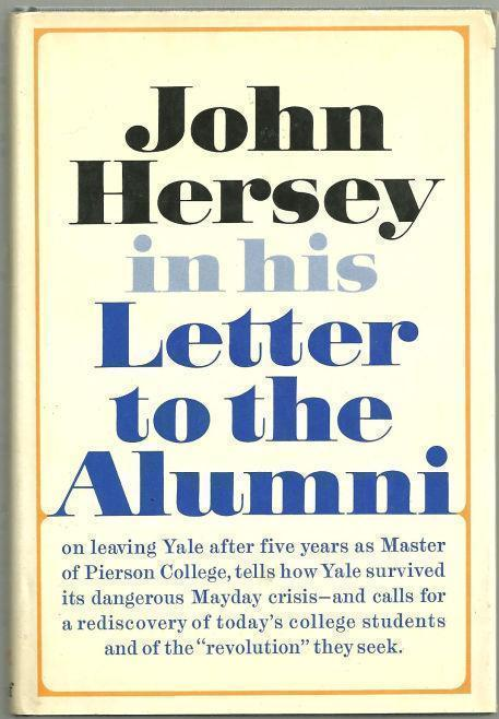 LETTER TO THE ALUMNI, Hersey, John