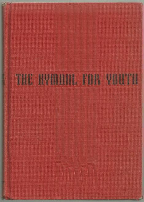 HYMNAL FOR YOUTH, Hymnal