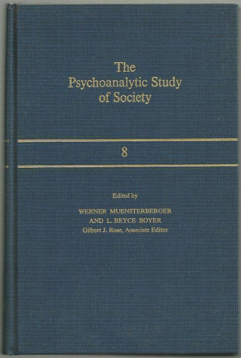 PSYCHOANALYTIC STUDY OF SOCIETY Volume VIII, Muensterberger, Warner editor