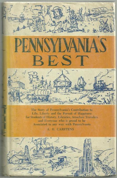 PENNSYLVANIA'S BEST, Carstens, A. H.