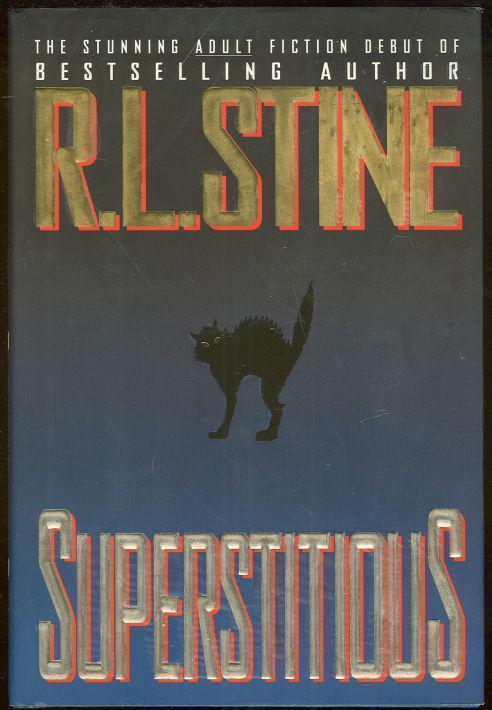SUPERSTITIOUS, Stine, R. L.