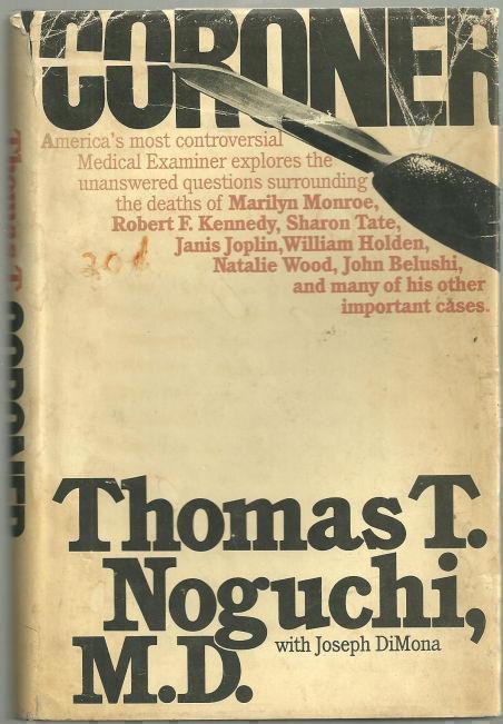 CORONER, Noguchi, Thomas