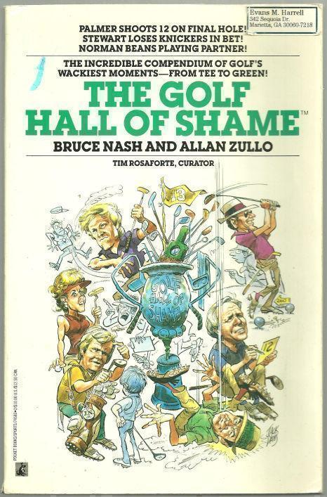 GOLF HALL OF SHAME, Nash, Bruce and Allan Zullo