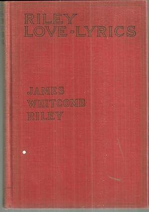 RILEY LOVE LYRICS: Riley, James Whitcomb