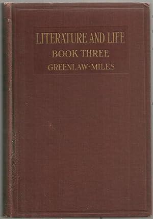 LITERATURE AND LIFE Book Three: Greenlaw, Edwin editor