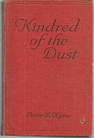 KINDRED OF THE DUST: Kyne, Peter