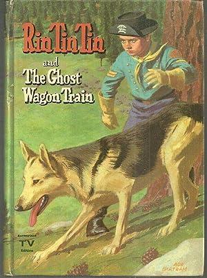 RIN TIN TIN AND THE GHOST WAGON: Fannin, Cole