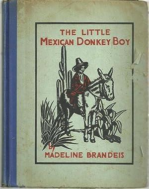LITTLE MEXICAN DONKEY BOY: Brandeis, Madeline
