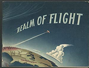 REALM OF FLIGHT Practical Information about Weather: Federal Aviation Agency