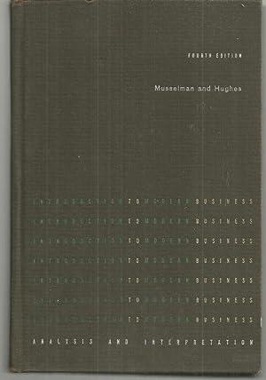 INTRODUCTION TO MODERN BUSINESS Analysis and Interpretation: Musselman, Vernon