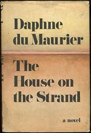 HOUSE ON THE STRAND: Du Maurier, Daphne