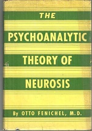PSYCHOANALYTIC THEORY OF NEUROSIS: Fenichel, Otto
