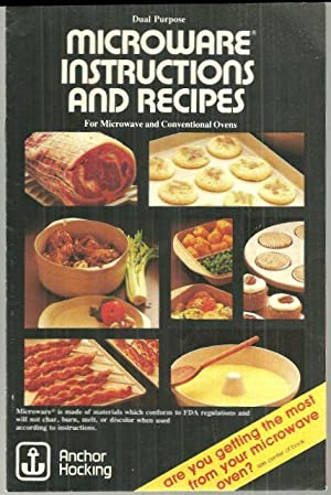MICROWARE INSTRUCTIONS AND RECIPES FOR MICROWAVE AND: Anchor Hocking