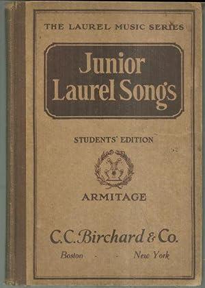 JUNIOR LAUREL SONGS Students' Edition: Armitage, M. Teresa