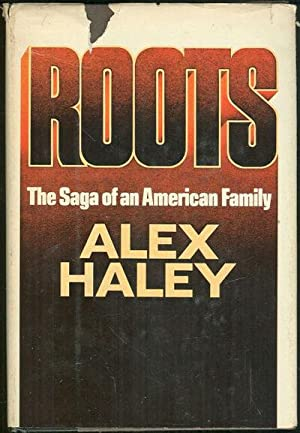 ROOTS The Saga of an American Family: Haley, Alex